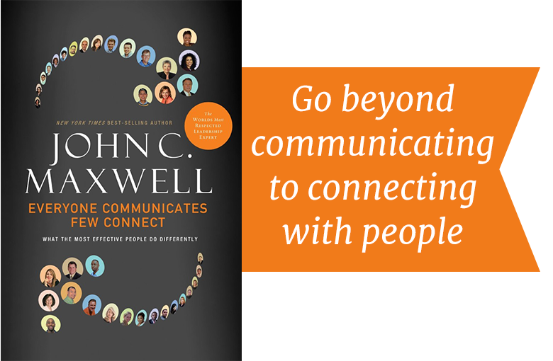 Effectively communicate, Connect with others