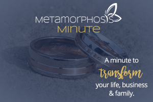 Your Spouse Is Your Perfect Gift {Metamorphosis Minute}